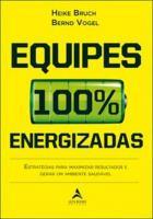 EQUIPES 100% ENERGIZADAS