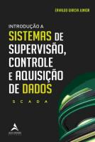 INTRODUCAO A SISTEMAS DE SUPERVISAO, CONTROLE E AQ