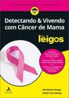 DETECTANDO E VIVENDO COM CANCER DE MAMA - PARA LEI