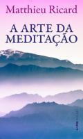 ARTE DA MEDITACAO, A