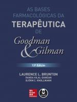 BASES FARMACOLOGICAS DA TERAPEUTICA DE GOOFMAN E G