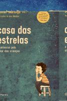 CASA DAS ESTRELAS - O UNIVERSO PELO OLHAR DAS CRIA