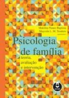 PSICOLOGIA DE FAMILIA - TEORIA, AVALIACAO E INTERV