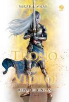 TRONO DE VIDRO - V. 06 - REINO DE CINZAS