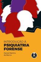 INTRODUCAO A PSIQUIATRIA FORENSE