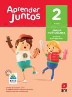 APRENDER JUNTOS - PORTUGUES - 2. ANO
