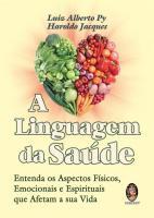 LINGUAGEM DA SAUDE, A - ENTENDA OS ASPECTOS FISICO