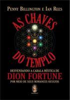 CHAVES DO TEMPLO, AS - DESVENDANDO A CABALA MISTIC