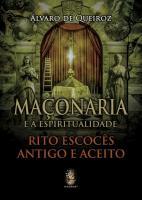 MACONARIA E A ESPIRITUALIDADE - RITO ESCOCES ANTIG