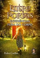 ENTRE PORTAS - EXPERIENCIAS FORA DO CORPO