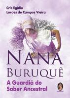 NANA BURUQUE - A GUARDIA DO SABER ANCESTRAL