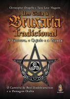 UM GUIA A BRUXARIA TRADICIONAL - A VASSOURA, O CAJ