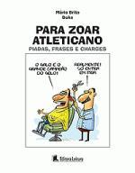 PARA ZOAR ATLETICANO - PIADAS, FRASES