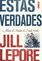 ESTAS VERDADES - A HSITORIA DA FORMACAO