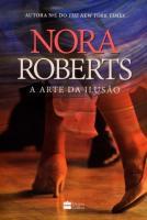 ARTE DA ILUSAO,A - NORA ROBERTS