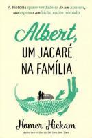 ALBERT UM JACARE NA FAMILIA HOMER HICKMAM