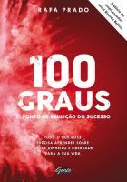 100 GRAUS - PONTO DE EBULICAO DO SUCESSO