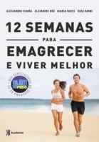 12 SEMANAS PARA EMAGRECER E VIVER MELHOR