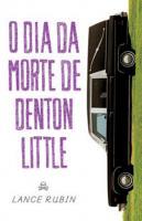 DIA DA MORTE DE DENTON LITTLE, O