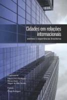 CIDADES EM RELACOES INTERNACIONAIS - ANALISES E EX