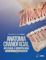 ANATOMIA CRANIOFACIAL APLICADA A ODONTOLOGIA