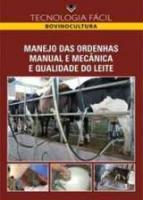 MANEJO DAS ORDENHAS MANUAL E MECANICA E QUALIDADE