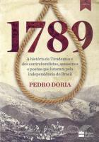 1789 - HISTORIA DE TIRADENTES E DOS CONTRABANDISTA