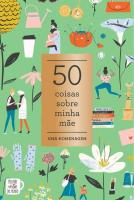 50 COISAS SOBRE MINHA MAE