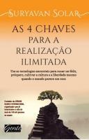 4 CHAVES PARA REALIZACAO ILIMITADA, AS