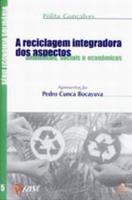RECICLAGEM INTEGRADORADOS ASPECTOS AMBIENTAIS, SOC