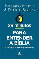 29 MINUTOS PARA ENTENDER A BIBLIA E A ESSENCIA DA