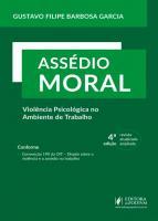 ASSEDIO MORAL - VIOLENCIA PSICOLOGICA NO AMBIENTE