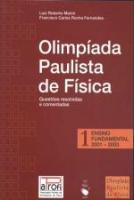 OLIMPIADA PAULISTA DE FISICA - V. 01 - ENSINO FUND