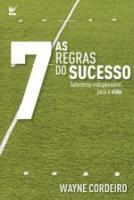 7 REGRAS DO SUCESSO, AS