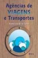 AGENCIAS DE VIAGENS E TRANSPORTES TURISTICOS