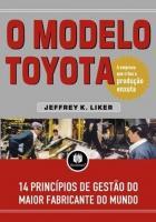 MODELO TOYOTA, O - 14 PRINCIPIOS DE GESTAO DO MAIO