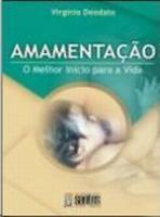 AMAMENTACAO - O MELHOR INICIO PARA A VIDA