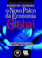NOVO PALCO DA ECONOMIA GLOBAL - DESAFIOS E OPORTUN