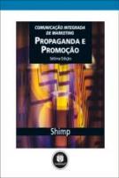 PROPAGANDA E PROMOCAO - COMUNICACAO INTEGRADA DE M