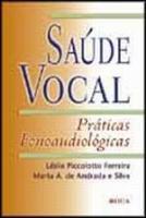 SAUDE VOCAL - PRATICAS FONOAUDIOLOGICAS