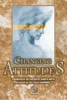 CHANGING ATTITUDES - INGLES