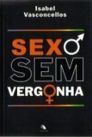 SEXO SEM VERGONHA