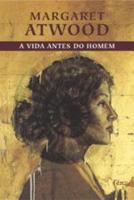 VIDA ANTES DO HOMEM, A