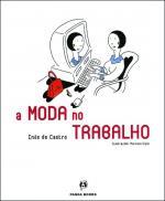 MODA NO TRABALHO, A