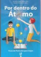 POR DENTRO DO ATOMO - FISICA DE PARTICULAS PARA LE