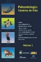 PALEONTOLOGIA - CENARIOS DE VIDA - V. 01