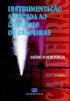 INSTRUMENTACAO APLICADA AO CONTROLE DE CALDEIRAS