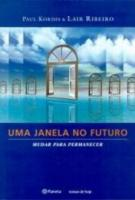 UMA JANELA NO FUTURO