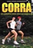CORRA - GUA COMPLETO DE CORRIDA, TREINO E QUALIDAD