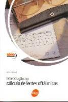 INTRODUCAO AO CALCULO DE LENTES OFTALMICAS